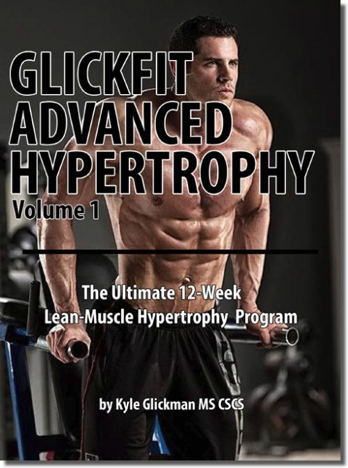GlickFit 12 Week Advanced Hypertrophy E-Book Volume 1
